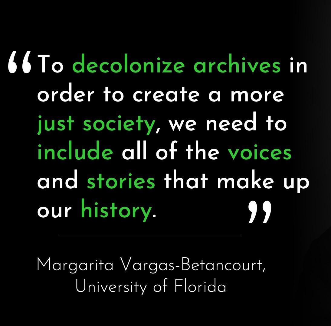 Dr. Vargas-Betancourt: To decolonize archives,